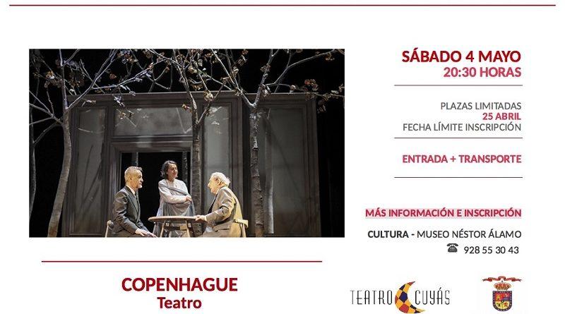La Concejalía de Cultura organiza una nueva salida al Teatro Cuyás para ver 'Copenhague'