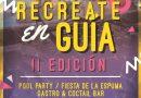 'Recréate en Guía' con Pool Party, Conciertos, Fiesta de la Espuma y Gastro & Coctail Bar