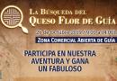 «La búsqueda del Queso Flor de Guía', este sábado en el casco histórico